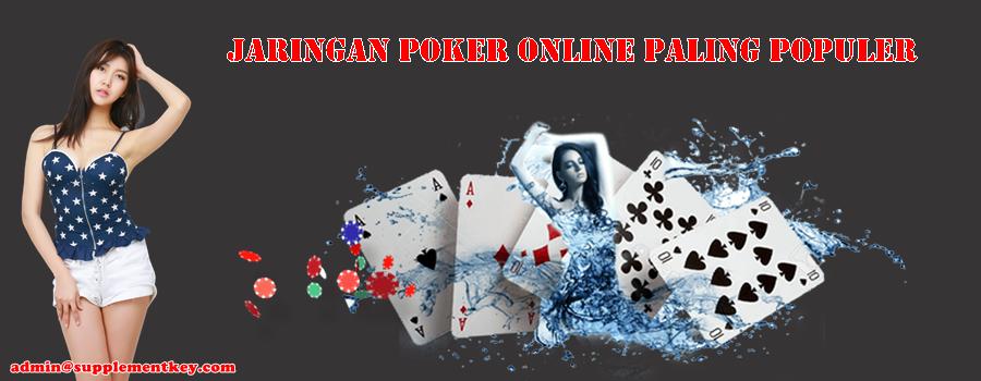Jaringan Poker Online Paling Populer